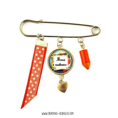 Broche - cabochon - Merci maîtresse (crayon rouge)