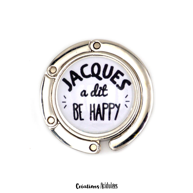 Accroche-sac - Jacques a dit, be HAPPY !