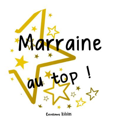 Marraine au top (doré) - Déclinaisons d'articles