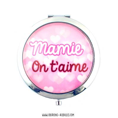Miroir - cabochon - Mamie on t'aime (rose)